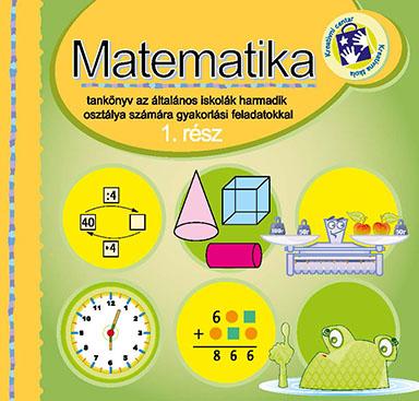 Matematika : tankönyv az általános iskolák harmadik osztálya számára. Rész 1