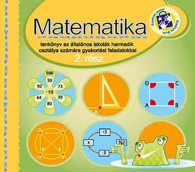 Matematika. Rész 2 : tankönyv az általános iskolák harmadik osztálya számára