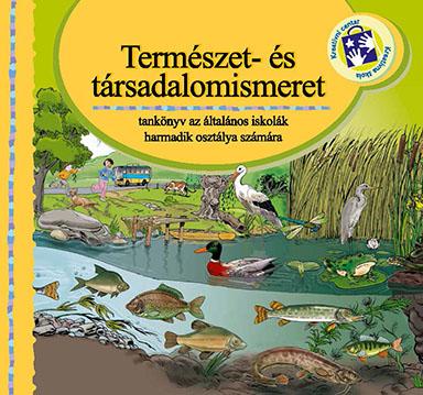 Természet- és társadalom : tankönyv az általános iskolák harmadik osztálya számára