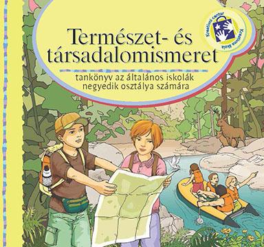 Természet- és társadalomismeret. Tankönyv az általános iskolák negyedik számára