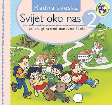 Svijet oko nas 2 : radna sveska : za drugi razred osnovne škole - bosanski jezik