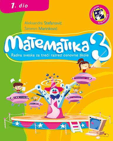 Matematika 3 : radna sveska za treći razred osnovne škole. Dio 1 - bosanski jezik