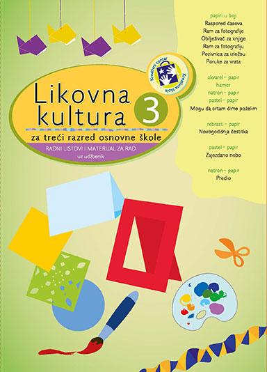 Likovna kultura za treci razred osnovne škole radni listovi i materijal za rad uz udžbenik - bosanski jezik
