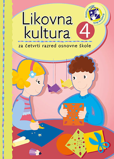 Likovna kultura 4 : za četvrti razred osnovne škole - bosanski jezik