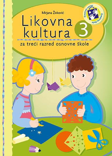 Likovna kultura 3 : za treći razred osnovne škole - bosanski jezik