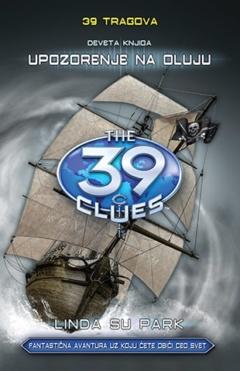 39 tragova: Upozorenje na oluju – deveta knjiga