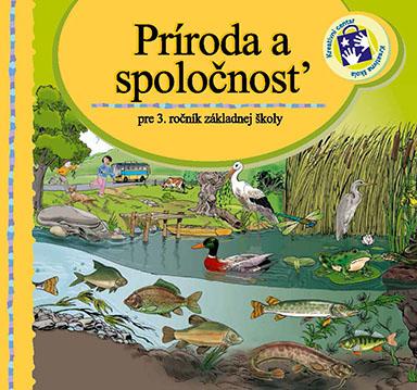 Príroda a spoločnosť : pre 3. ročník základnej školy