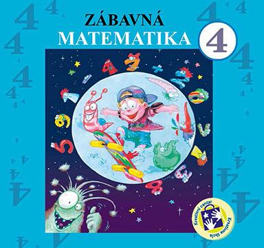 Zábavná matematika : pre štvrtý ročník základnej školy