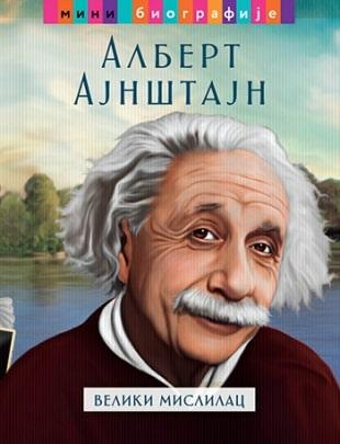Albert Ajnštajn - veliki mislilac