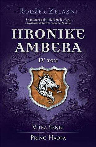 Hronike Ambera – IV tom: Vitez Senki / Princ Haosa