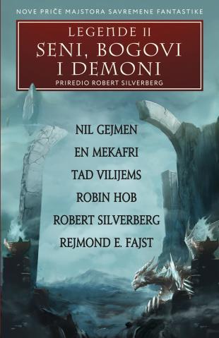 Legende II – Seni, bogovi i demoni