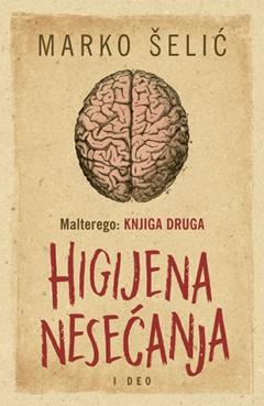 Malterego – Knjiga druga: Higijena nesećanja I deo – Potpisan primerak