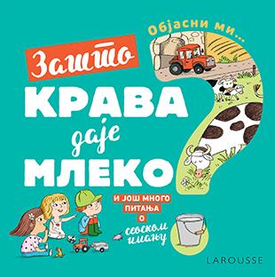 Objasni mi… Zašto krava daje mleko?