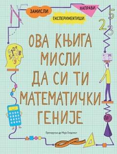Ova knjiga misli da si ti matematički genije