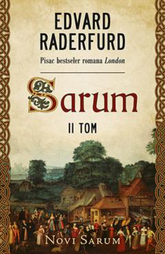 Sarum – II tom: Novi Sarum
