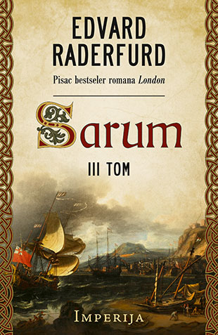 Sarum – III tom: Imperija