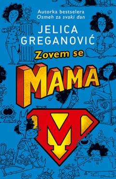 Zovem se Mama – Potpisan primerak