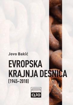 EVROPSKA KRAJNJA DESNICA 1945 - 2018.