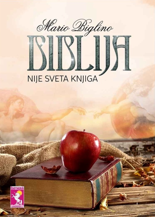 BIBLIJA NIJE SVETA KNJIGA