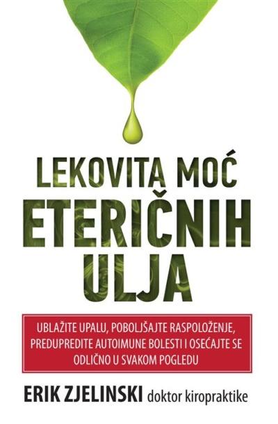 Lekovita moć eteričnih ulja