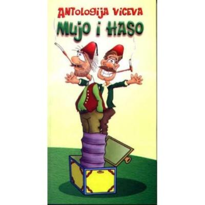 Antologija viceva Mujo u Haso