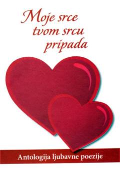 Moje srce tvom srcu pripada