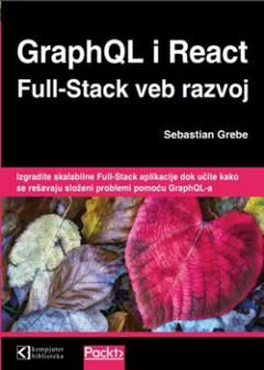GraphQL i React Full-Stack veb razvoj
