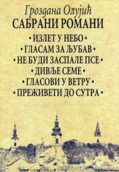 Sabrani romani 1-6 Grozdana Olujić