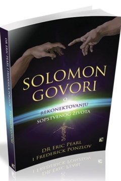 Solomon govori o rekonektovanju sopstvenog života – dr Erik Perl
