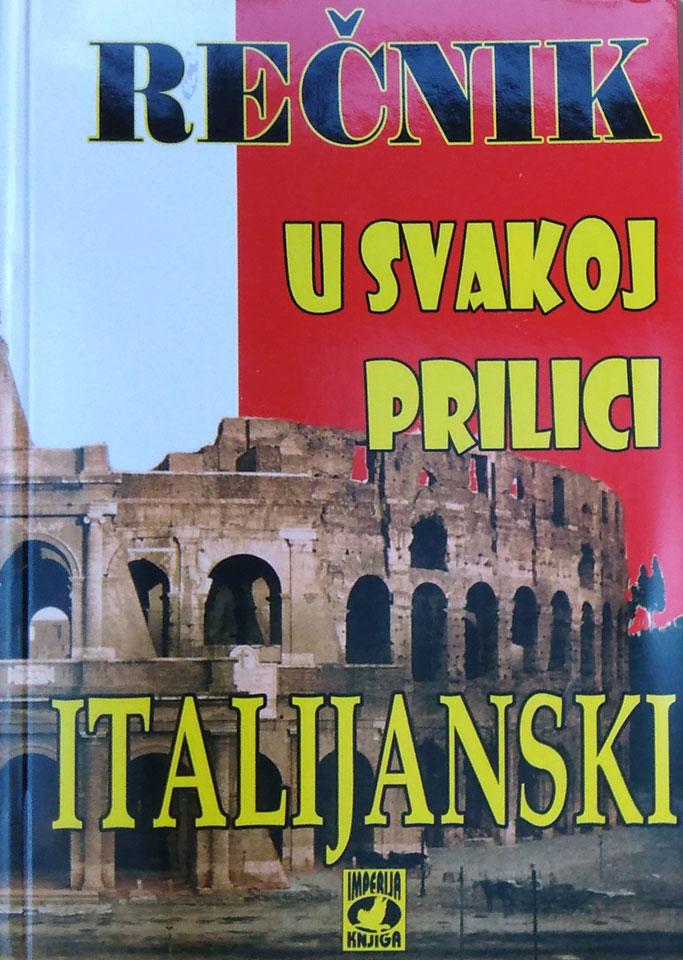 ITALIJANSKI – REČNIK U SVAKOJ PRILICI