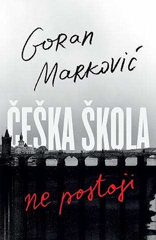 ceska_skola_ne_postoji-goran_markovic