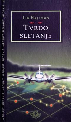 TVRDO SLETANJE