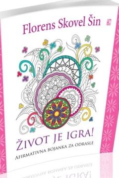 ŽIVOT JE IGRA! – BOJANKA Florens Skovel Šin