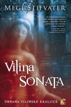 VILINA SONATA – OBMANA VILINSKE KRALJICE