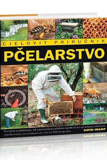 PČELARSTVO: CJELOVIT PRIRUČNIK