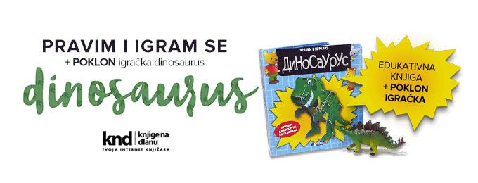 Pravim i igram se – Dinosaurus + POKLON igračka