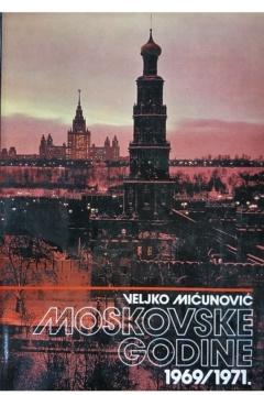 MOSKOVSKE GODINE 1969-1971
