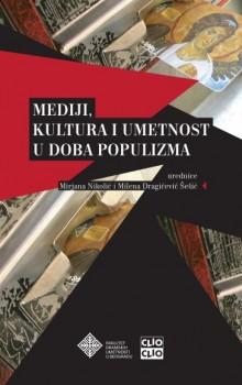 Mediji Kultura I Umetnost U Doba Populizma