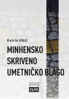 MINHENSKO SKRIVENO UMETNIČKO BLAGO: HITLEROV TRGOVAC I NJEGOVO TAJNO NASLEĐE