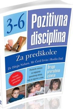 POZITIVNA DISCIPLINA ZA PREDŠKOLCE 3-6