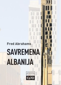 SAVREMENA ALBANIJA, OD DIKTATURE DO DEMOKRATIJE U EVROPI