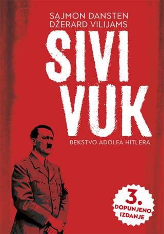 Sivi Vuk Bekstvo Adolfa Hitlera Vv