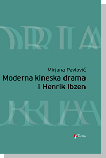 MODERNA KINESKA DRAMA I HENRIK IBZEN