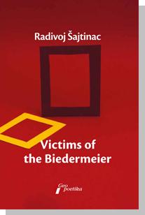 VICTIM OF THE BIEDERMEIER