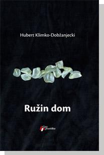 RUŽIN DOM/KRISUVIK