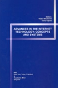ADVANCES IN THE INTERNET TECHNOLOGY CONCEPTS AND SYSTEMS