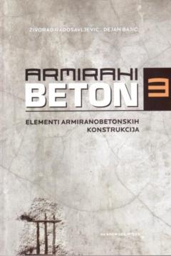 ARMIRANI BETON 3 – ELEMENTI ARMIRANOBETONSKIH KONSTRUKCIJA