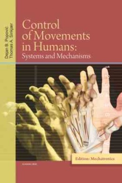 CONTROL OF MOVEMENTS IN HUMANS – SYSTEMS AND MECHANISMS