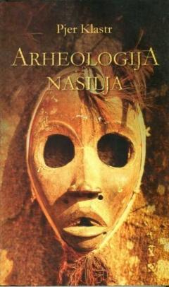 ARHEOLOGIJA NASILJA