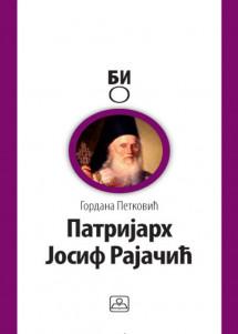 PATRIJARH JOSIF RAJAČIĆ